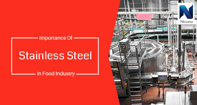 Why Food Industries Prefer Stainless Steel 317L for Food Processing Equipment